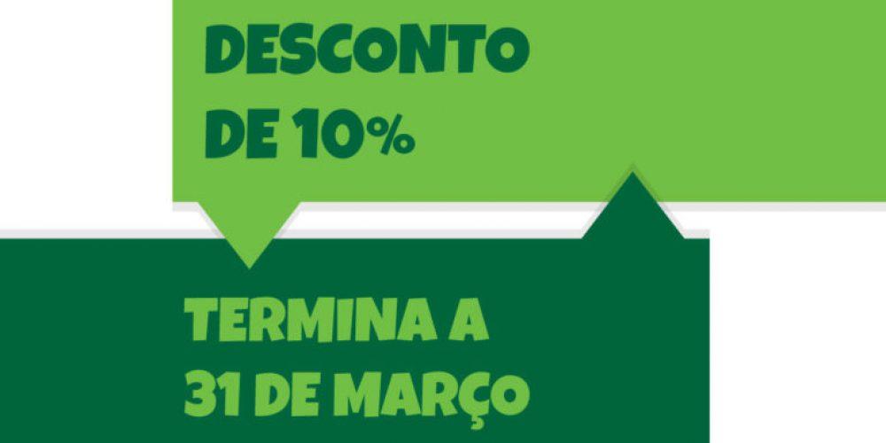 Desconto de 10% termina a 31 de Março